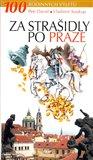 Za strašidly po Praze (100 rodinných výletů) - obálka