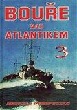 Obálka knihy Bouře nad Atlantikem 3. díl