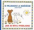 O pejskovi a kočičce - Jak si myli podlahu - obálka