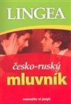 Obálka knihy Česko-ruský mluvník