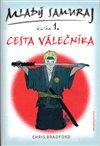 Obálka knihy Mladý samuraj  1. - Cesta válečníka