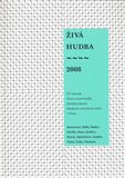 Živá hudba 2008 (XV. sborník Ústavu teorie hudby Hudební fakulty Akademie múzických umění v Praze) - obálka