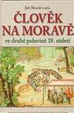 Člověk na Moravě ve druhé polovině 18. století - obálka