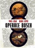 Operace Bosch (Bazar - Mírně mechanicky poškozené) - obálka