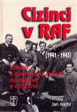 Cizinci v RAF 1941-1945 - obálka