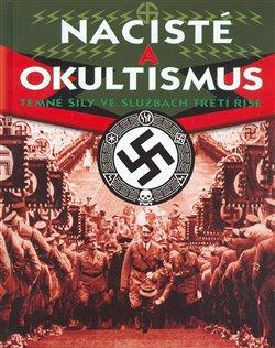 Obálka titulu Nacisté a okultismus