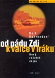 Od p&#225;du Zdi k v&#225;lce v Ir&#225;ku (Nov&#253; za&#225;tek djin) - oblka