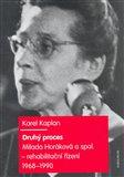 Druhý proces (Milada Horáková a spol. - rehabilitační řízení 1968 - 1990) - obálka
