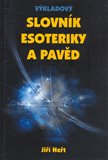 Výkladový slovník esoteriky a pavěd - obálka