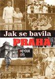 Jak se bavila Praha - obálka