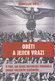 Oběti a jejich vrazi (O tom, jak Česká republika pomáhala unikat válečným zločincům) - obálka