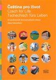 Čeština pro život/Czech for Life/Tschechisch fürs Leben - obálka