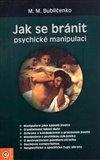 Jak se bránit psychické manipulaci - obálka
