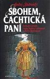 Sbohem, Čachtická paní (Strhující příběh Žofie Bošňákové a Anny Rosiny Listiusové) - obálka