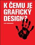 K čemu je grafický design? - obálka