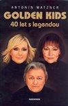Obálka knihy Golden Kids – 40 let s legendou