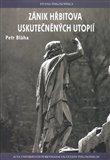 Zánik hřbitova uskutečněných utopií - obálka