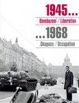 1945 Osvobození / Liberation, 1968 Okupace / Occupation (Sovětská vojska v Československu) - obálka