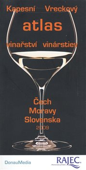 Kapesní (Vreckový) atlas vinařství (vinárstiev) Čech - Moravy - Slovenska - kol.