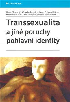 Obálka titulu Transsexualita a jiné poruchy pohlavní identity