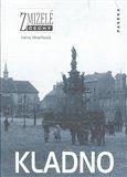 Zmizelé Čechy-Kladno (Zmizelé Čechy) - obálka