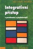 Integrativní přístup v poradentství a psychoterapii (Dovednosti a strategie pro zvyšování kompetence v pomáhajících profesích) - obálka
