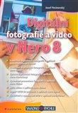Digitální fotografie a video v Nero 8 - obálka