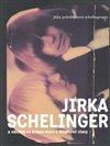 Obálka knihy Jirka Schelinger a všichni mí krásní kluci s dlouhými vlasy