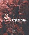 V zajetí filmu (Vzpomínky kameramana) - obálka