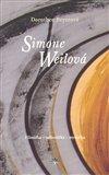 Simone Weilová (Filosofka – odborářka – mystička) - obálka