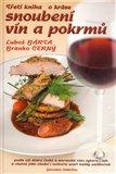 Třetí kniha o kráse snoubení vín a pokrmů - obálka