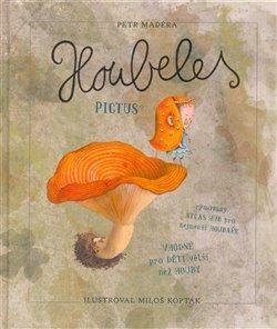 Obálka titulu Houbeles pictus