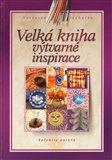 Velká kniha výtvarné inspirace - obálka