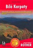 Bílé Karpaty (Nejkrásnější výlety v česko-slovenském pomezí - 44 tras) - obálka