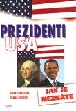 Prezidenti USA jak je neznáte - obálka