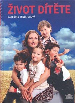 Obálka titulu Život dítěte