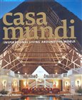 Casa Mundi (Inspirational Living Around the World) - obálka
