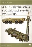 SCUD - Řízená střela a odpalovací systémy 1955 - 2005 - obálka