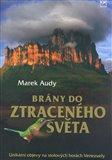 Brány do ztraceného světa (Unikátní objevy na stolových horách Venezuely) - obálka