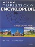 Velká turistická encyklopedie - Liberecký kraj - obálka