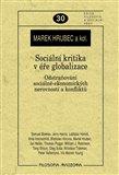 Sociální kritika v éře globalizace - obálka