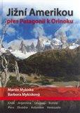 Jižní Amerikou přes Patagonii k Orinoku - obálka