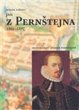Jan z Perntejna 1561 - 1597 (Hospod&#225;sk&#253; &#250;padek Perntejn) - oblka