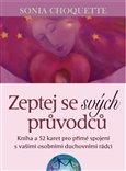 Zeptej se svých průvodců (Kniha a 52 karet pro přímé spojení s vašimi osobními duchovními rádci) - obálka