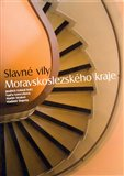 Slavn&#233; vily Moravskoslezsk&#233;ho kraje - oblka