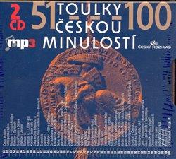 Toulky českou minulostí 51 - 100 (MP3) - Josef Veselý