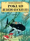 Tintin - Poklad Rud&#233;ho Rackhama