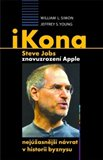 iKona Steve Jobs (Znovuzrozen&#237; Apple - nej&#250;asnj&#237; n&#225;vrat v historii byznysu) - oblka
