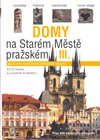Domy na Star&#233;m mst prask&#233;m III.
