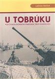 U Tobrúku pod československým praporem proti Rommelovi - obálka